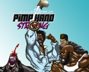 """Pimp Hand Strong Comic Book"" Cover by Stan Weaver"