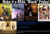 "Make it a REAL ""Black"" Friday!"