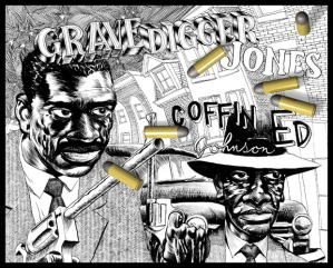 Coffin Ed Johnson and Grave Digger Jones by artist Jim Rugg.