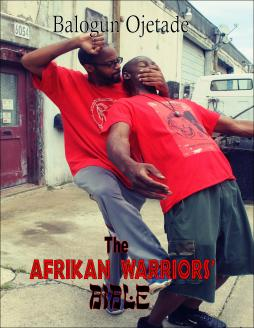 The Afrikan Warriors' Bible