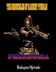 The Chronicles of Harriet Tubman: Freedonia available NOW!