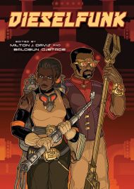 The Dieselfunk Anthology is AvailableNow!